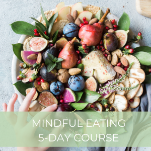Mindful Eating 5 Day Course